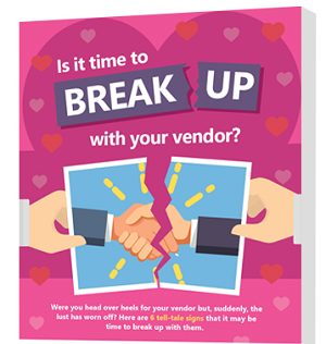 is it time to break up with your vendor