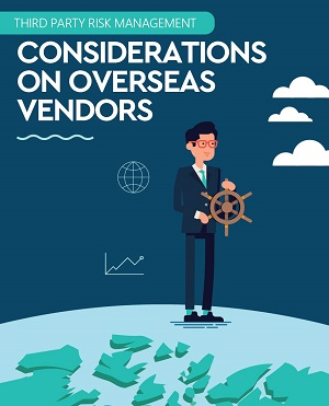 infographic-landing-third-party-risk-management-considerations-on-overseas-vendors