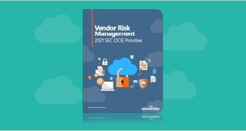 whitepaper-landing-vendor-risk-management-2021-sec-ocie-priorities