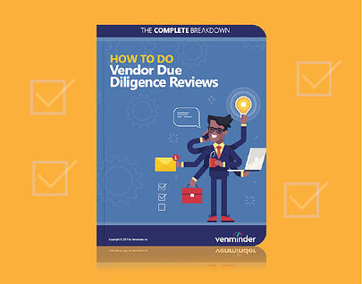07.31.2020-ebook-how-to-do-vendor-due-diligence-reviews-the-complete-breakdown