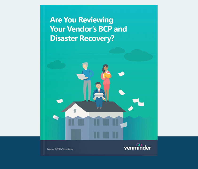 are you reviewing your vendors bcp and disaster recovery