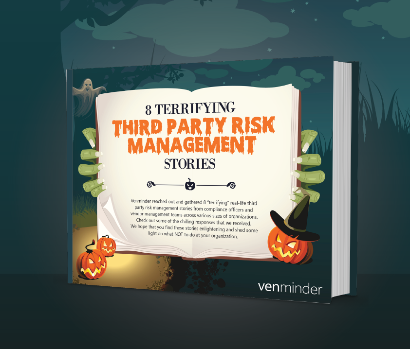 8 terrifying third party risk management stories