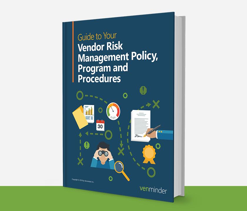 vendor risk management policy, program, procedures