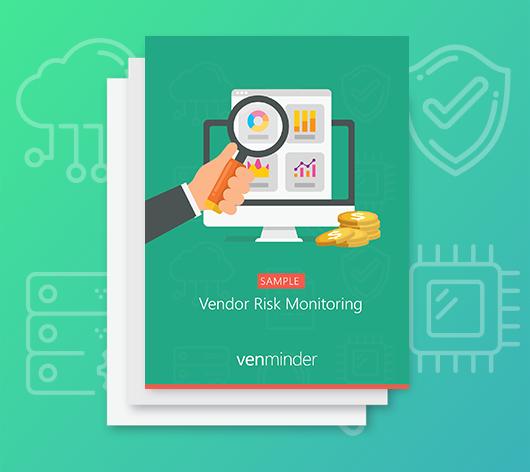 vendor risk monitoring report sample