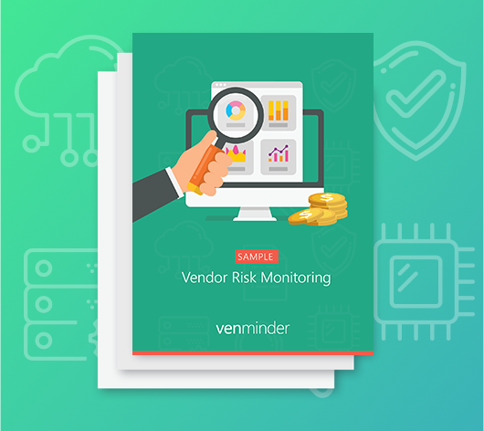 vendor risk monitoring report sample