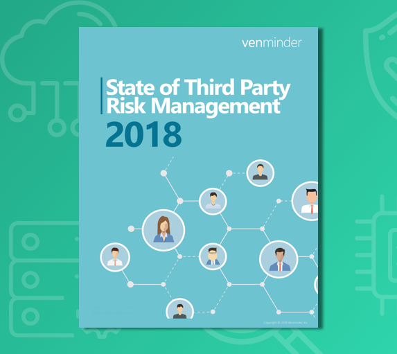 State of Third Party Risk Management 2018