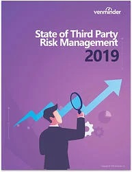 Venminder 2019 State of Third Party Risk Management