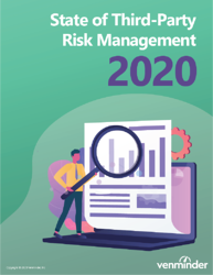 Venminder 2020 State of Third Party Risk Management