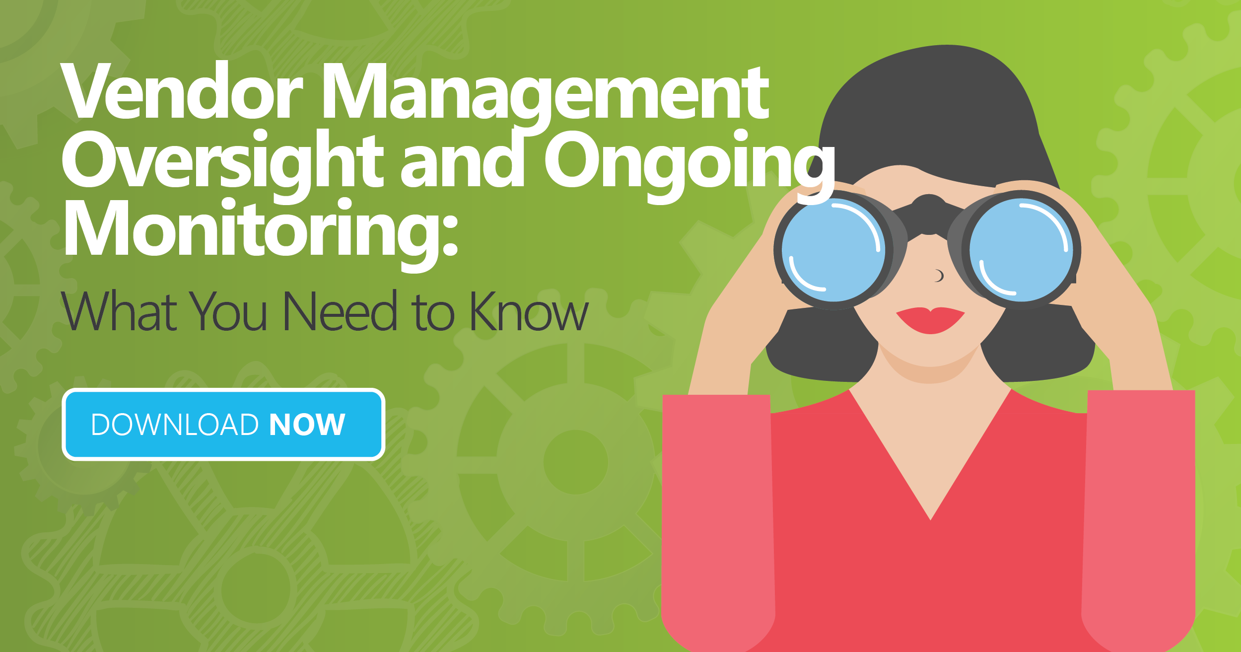 Vendor Management Oversight and Ongoing Monitoring