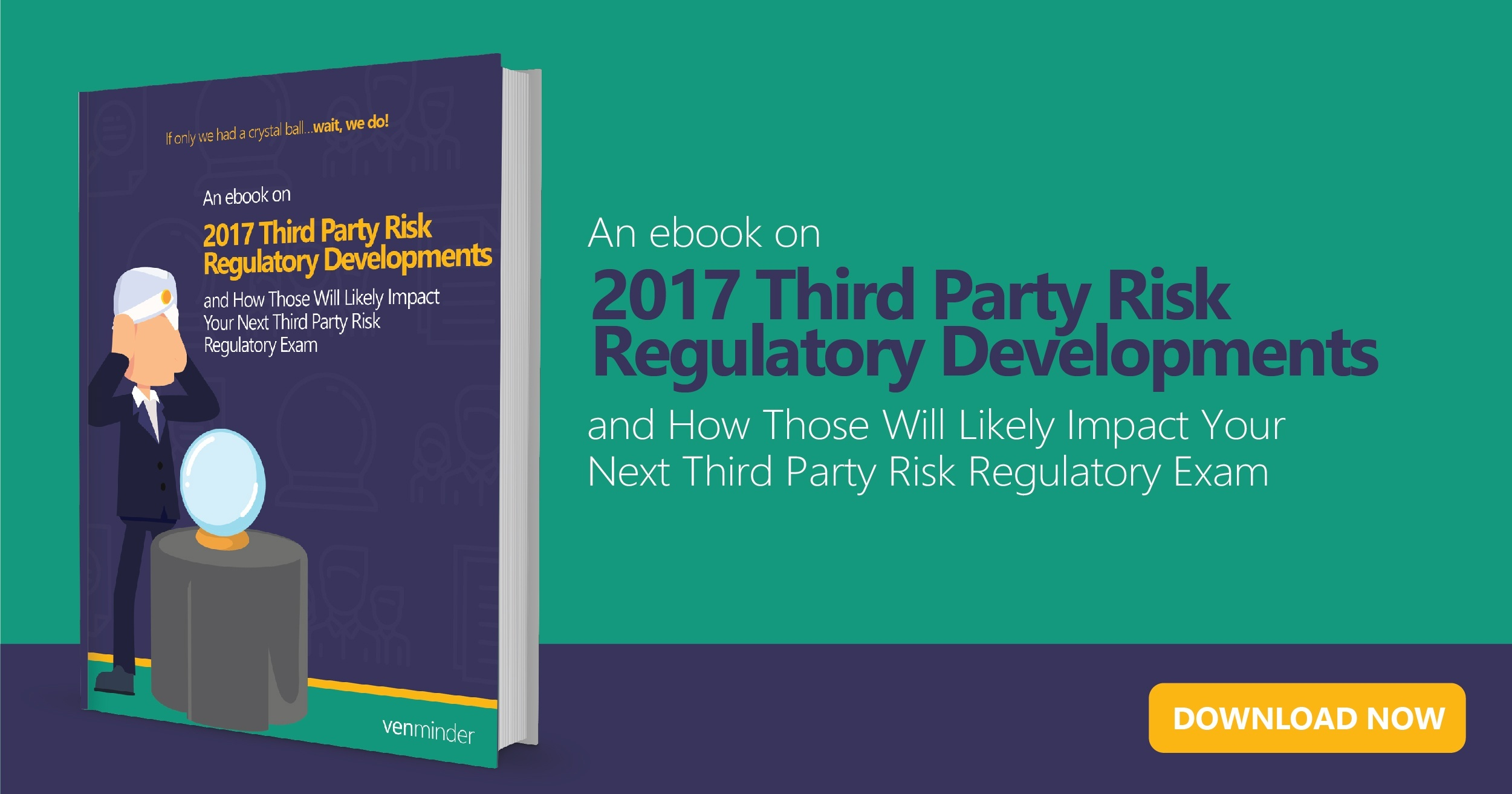 Regulatory Developments Impact Your Next Vendor Management Exam eBook