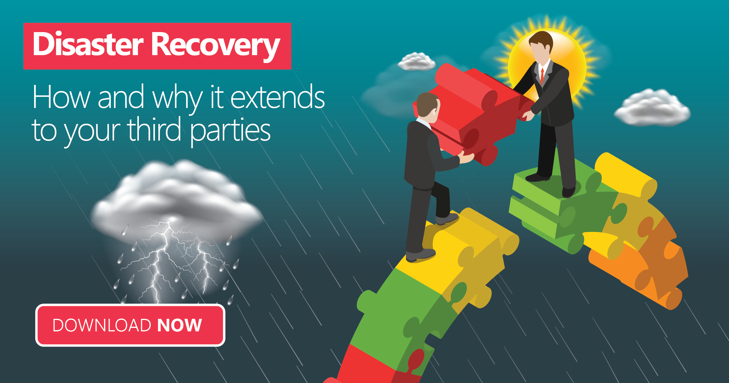 Disaster Recovery - How and why it extends to your third parties