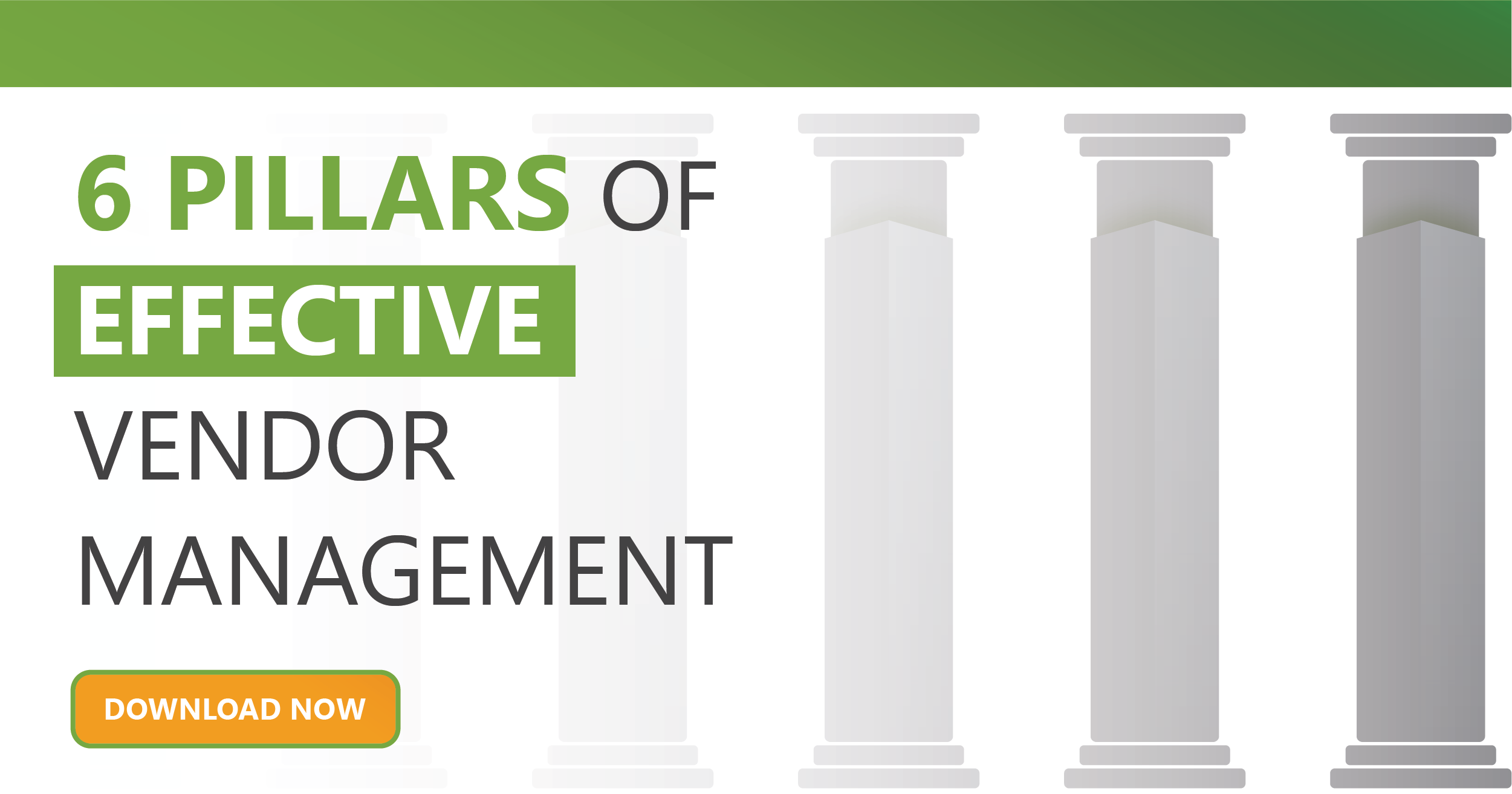 6 Pillars of Effective Vendor Management