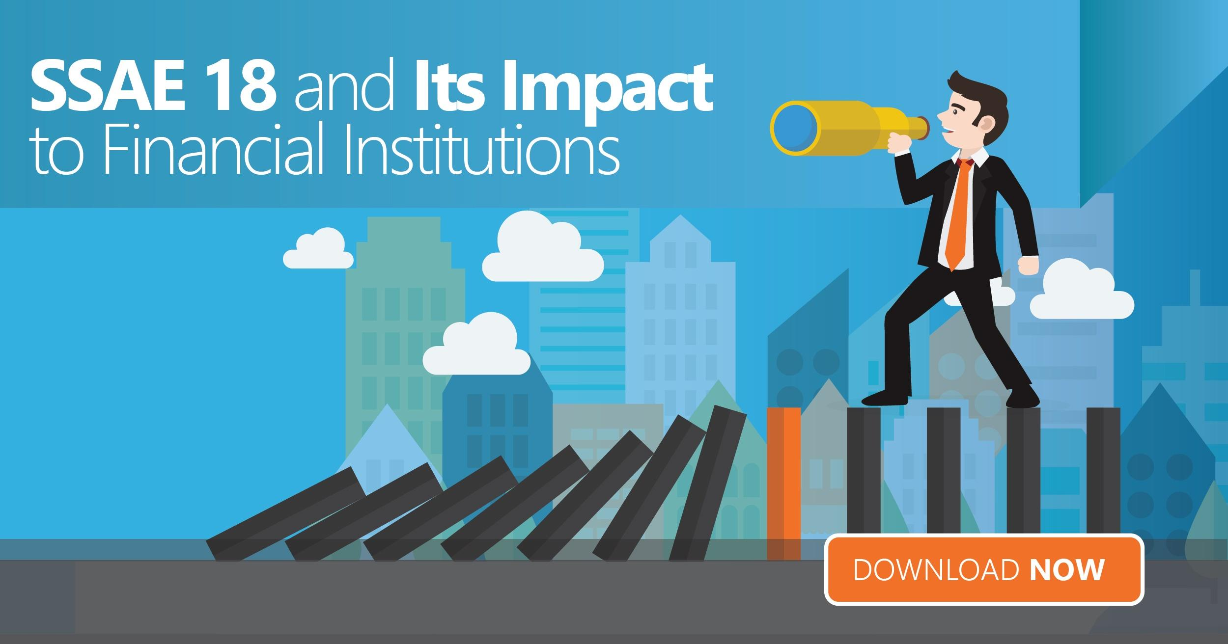 SSAE 18 and Its Impact to Financial Institutions